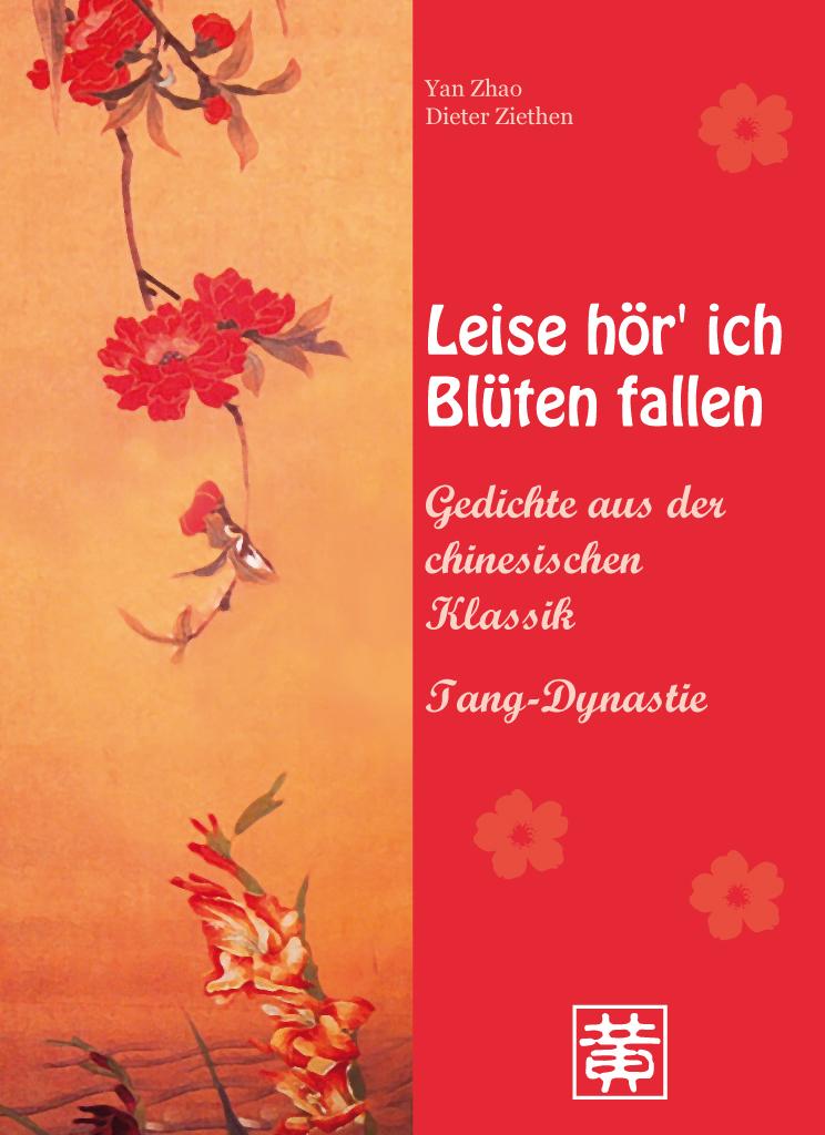 leise h r 39 ich bl ten fallen gedichte aus der chinesischen klassik tang dynastie hefei. Black Bedroom Furniture Sets. Home Design Ideas
